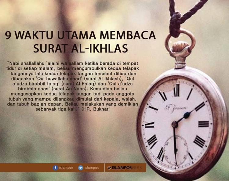 waktu yang diajnurkan membaca surat al-ihkals
