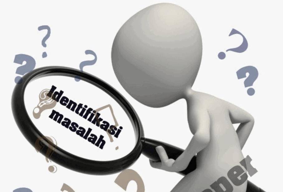 pengertian identifikasi masalah
