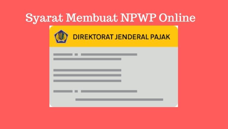 syarat membuat NPWP online
