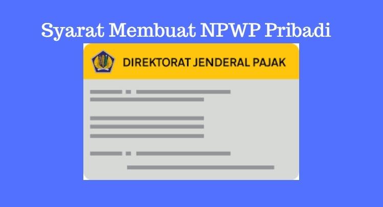 syarat membuat NPWP pribadi